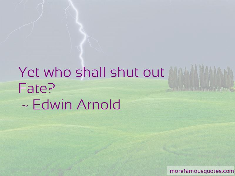 Edwin Arnold Quotes Pictures 2