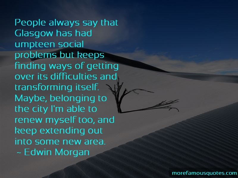 Edwin Morgan Quotes Pictures 4