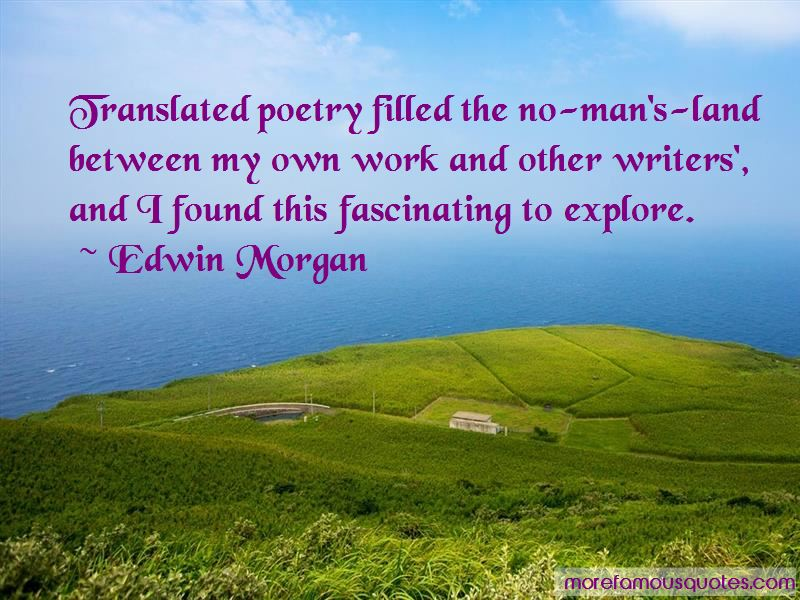 Edwin Morgan Quotes