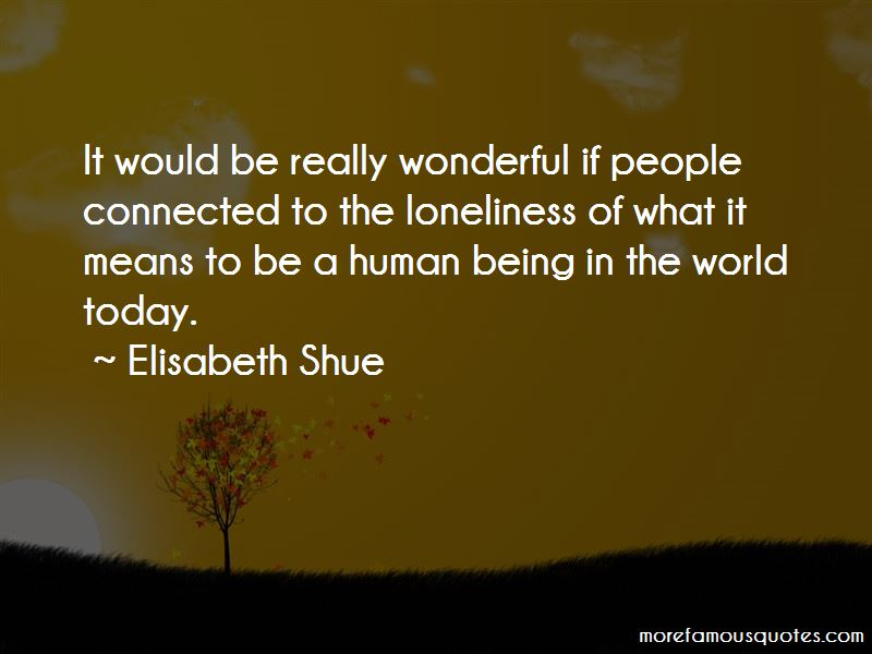 Elisabeth Shue Quotes