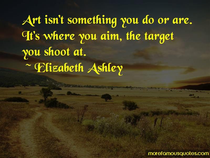 Elizabeth Ashley Quotes Pictures 3