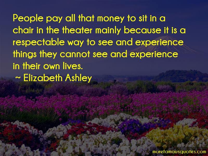 Elizabeth Ashley Quotes Pictures 4