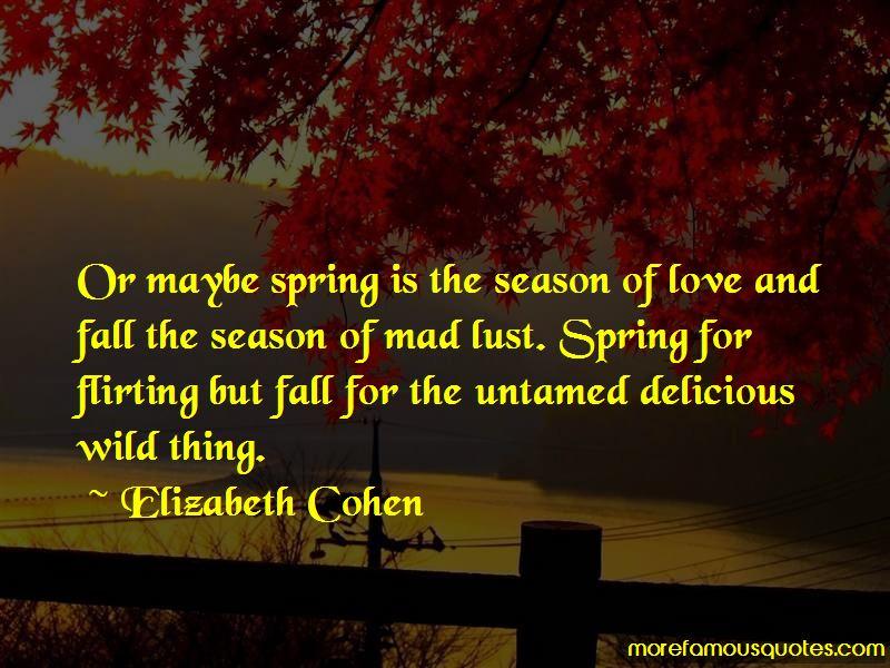 Elizabeth Cohen Quotes