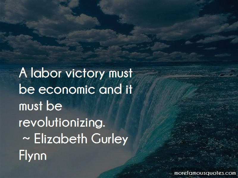 Elizabeth Gurley Flynn Quotes Pictures 3
