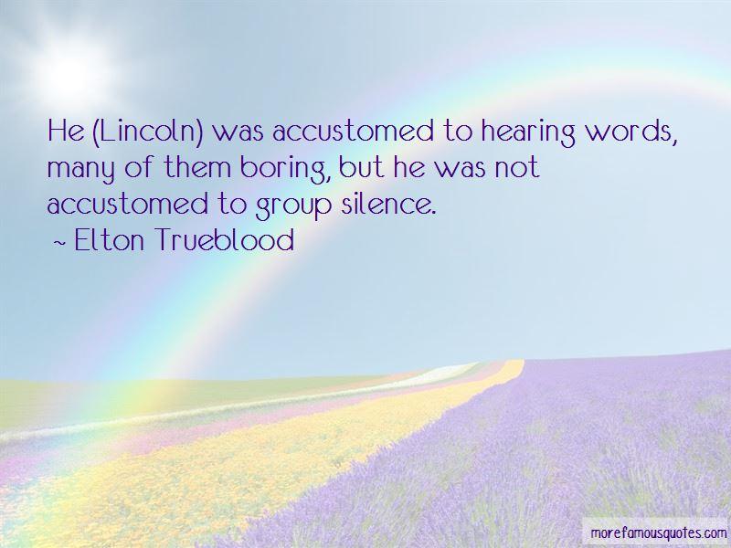 Elton Trueblood Quotes Pictures 4