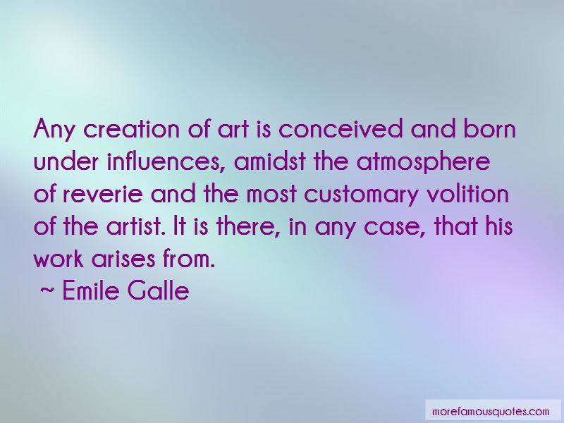 Emile Galle Quotes Pictures 2