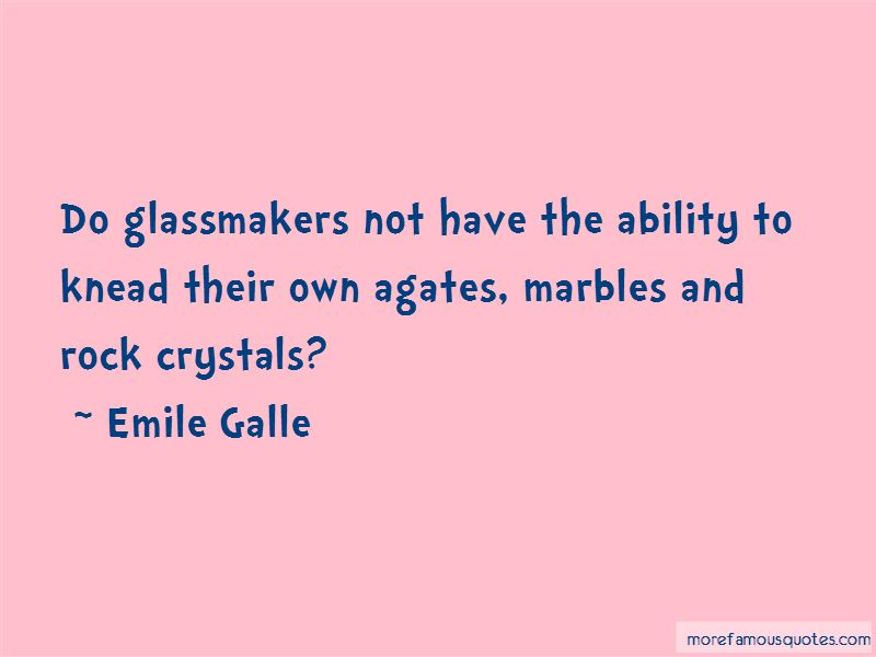 Emile Galle Quotes Pictures 3