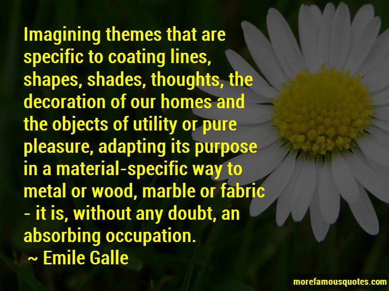 Emile Galle Quotes Pictures 4