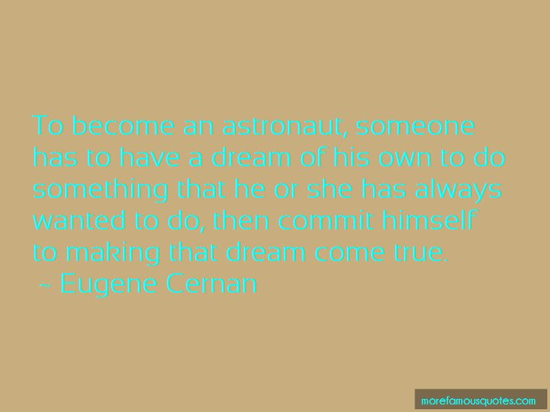 Eugene Cernan Quotes Pictures 3