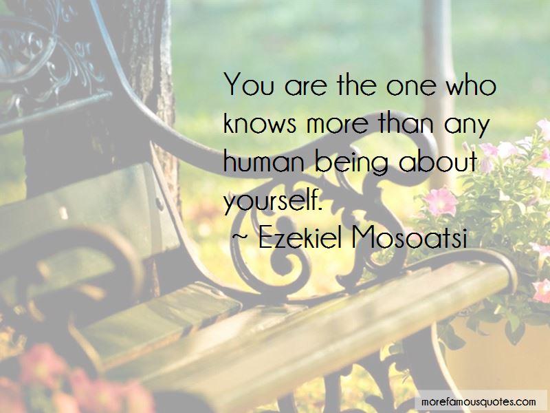 Ezekiel Mosoatsi Quotes Pictures 3
