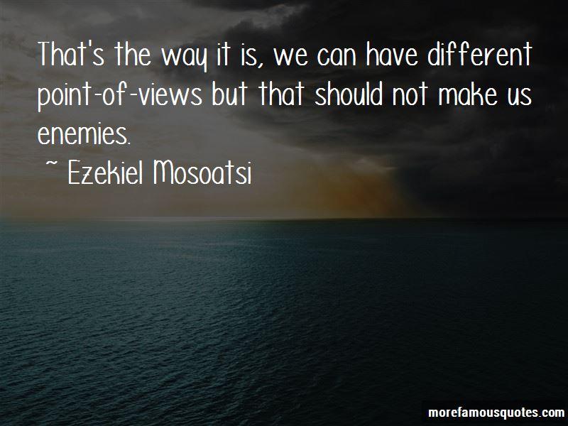 Ezekiel Mosoatsi Quotes