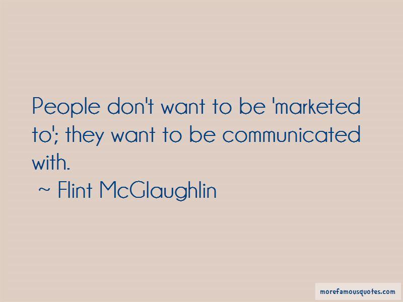 Flint McGlaughlin Quotes