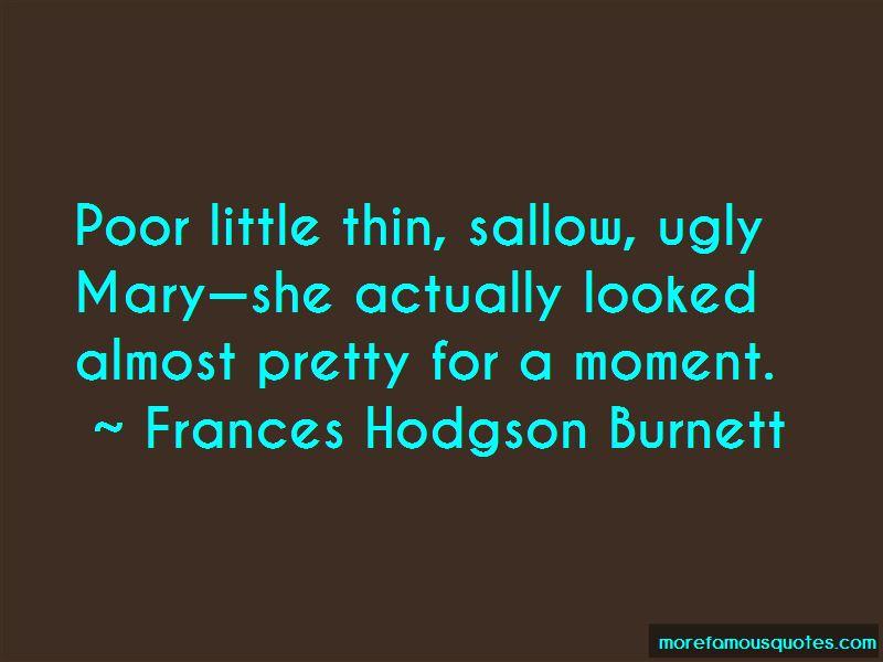 Frances Hodgson Burnett Quotes Pictures 2