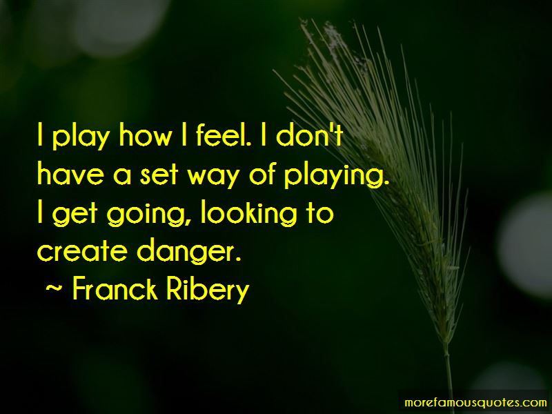 Franck Ribery Quotes