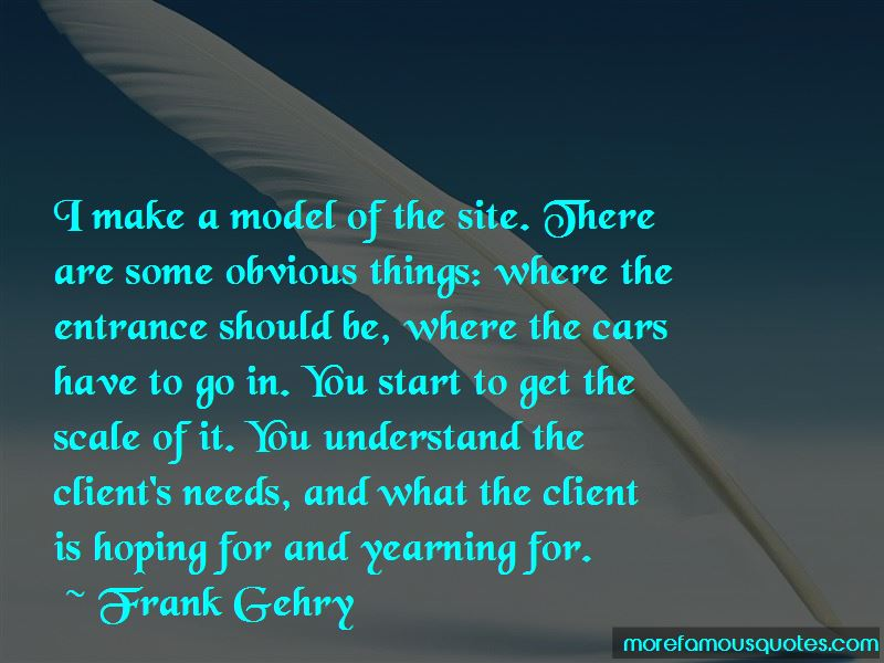 Frank Gehry Quotes Pictures 2