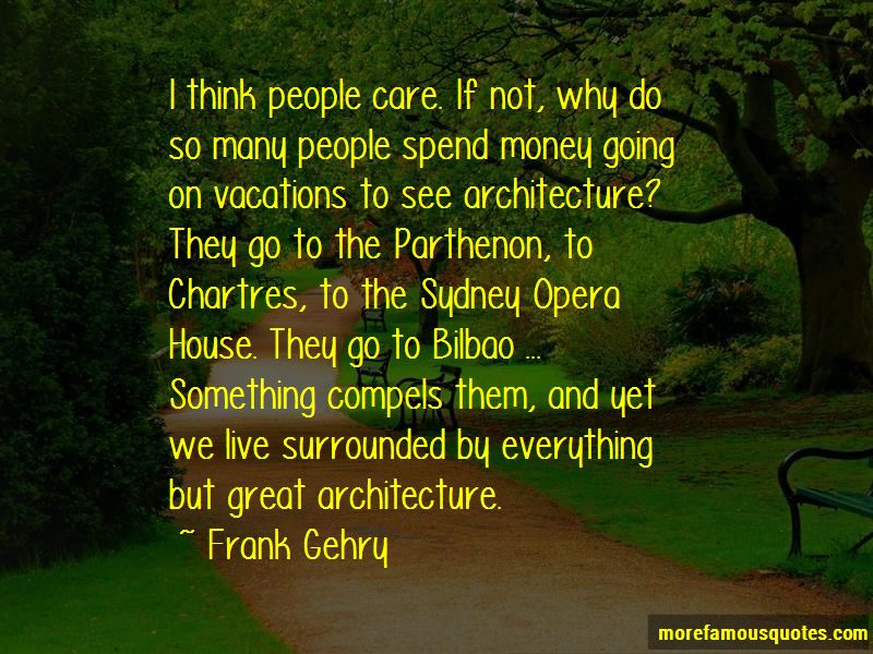Frank Gehry Quotes Pictures 3