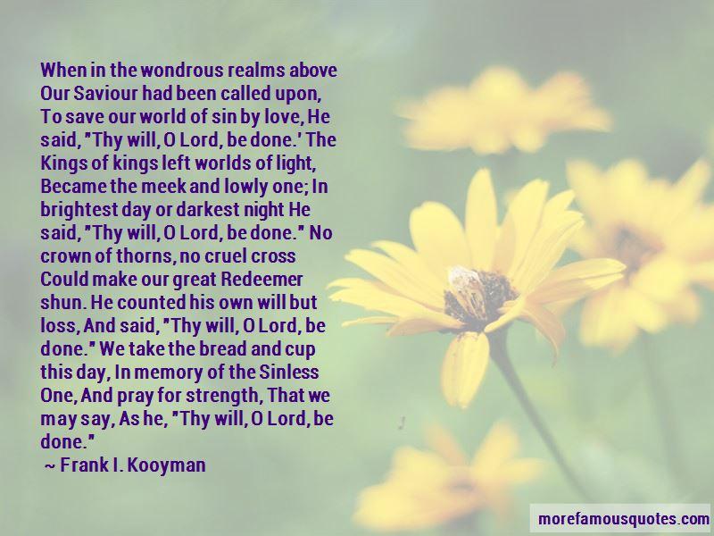 Frank I. Kooyman Quotes