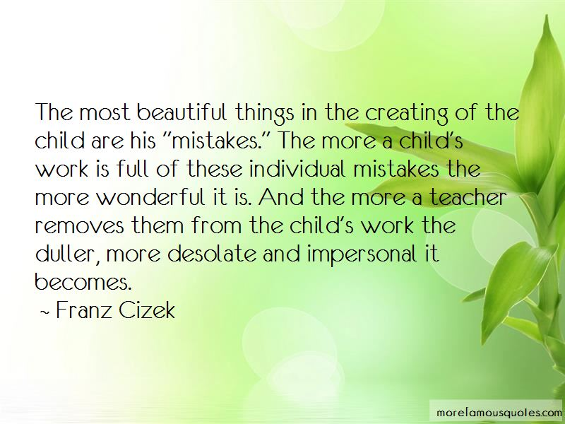 Franz Cizek Quotes