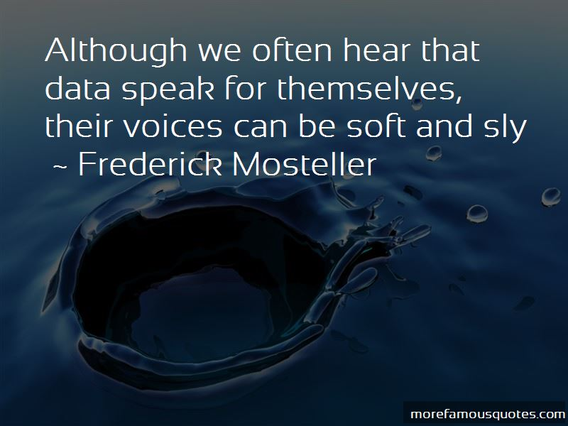 Frederick Mosteller Quotes Pictures 2