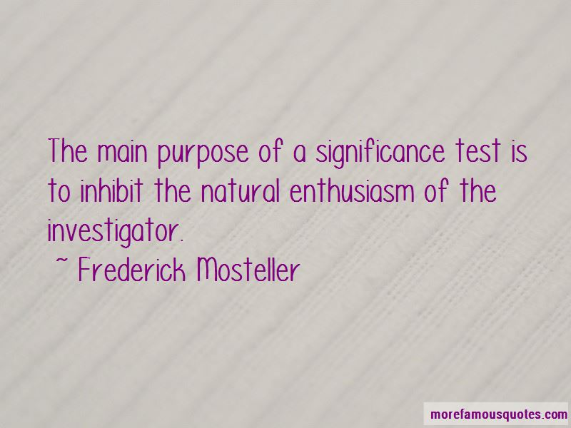 Frederick Mosteller Quotes