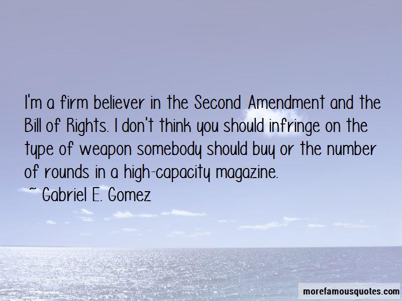 Gabriel E. Gomez Quotes Pictures 2