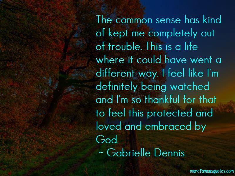 Gabrielle Dennis Quotes Pictures 2