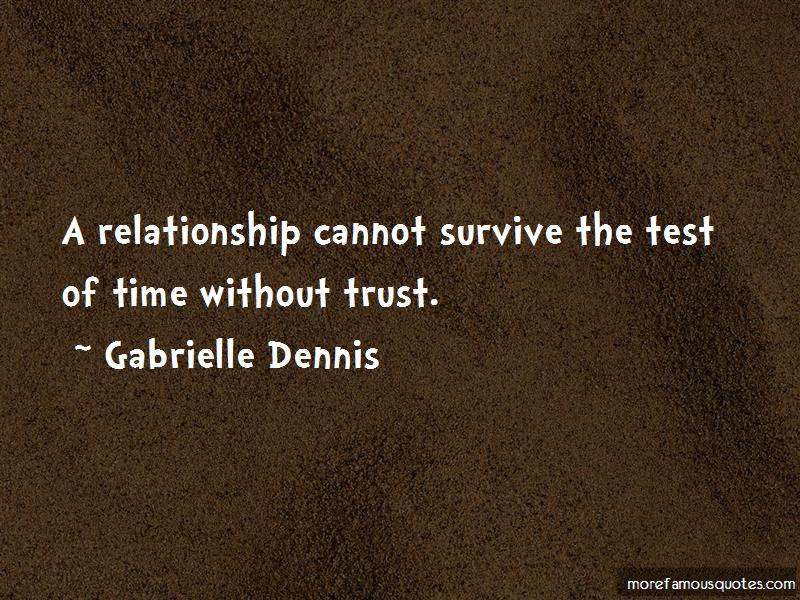 Gabrielle Dennis Quotes