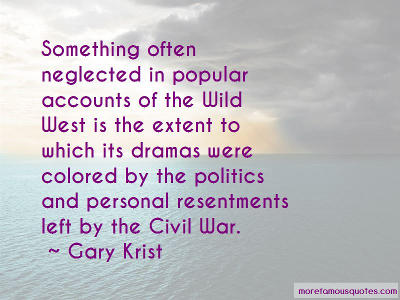 Gary Krist Quotes Pictures 3