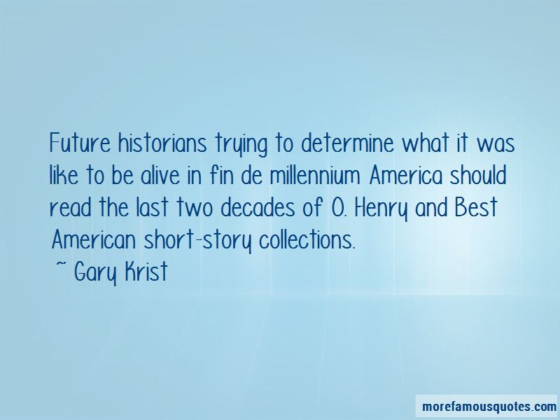 Gary Krist Quotes