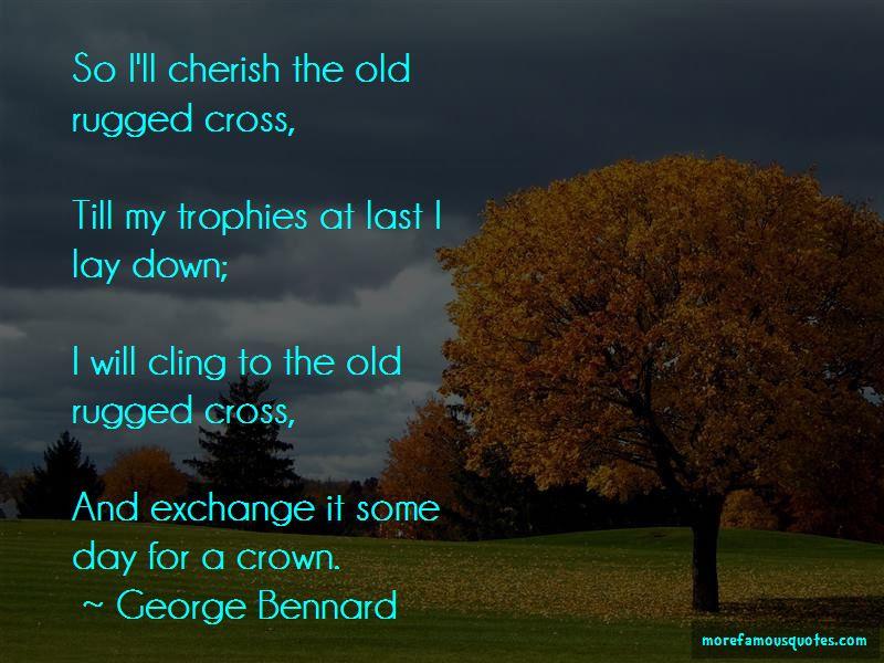 George Bennard Quotes