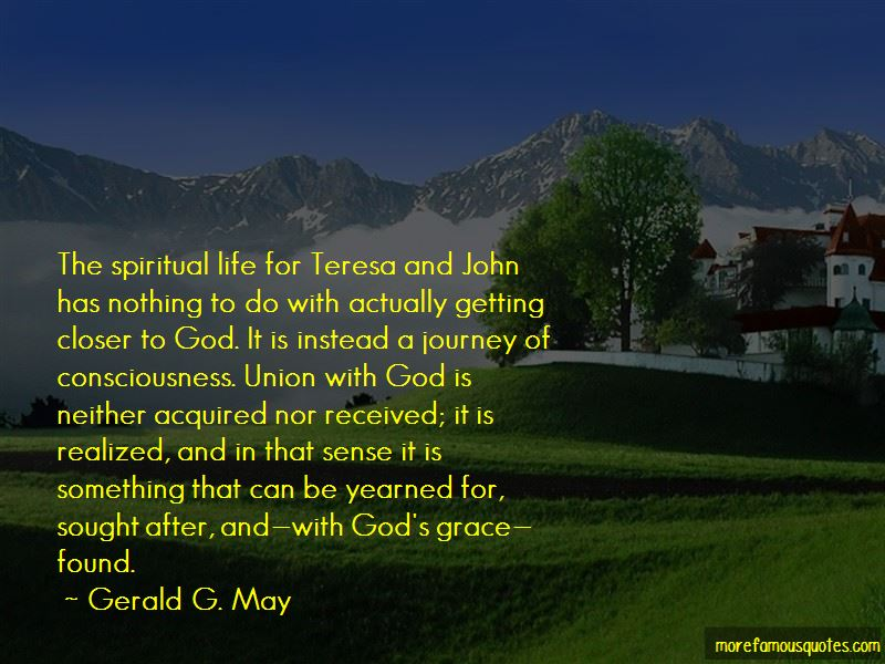 Gerald G. May Quotes