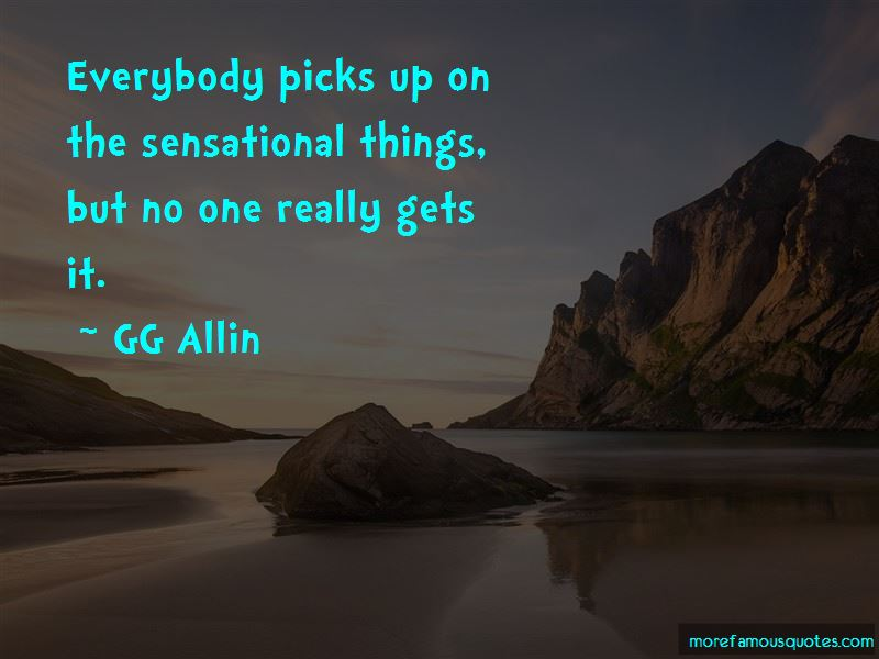 GG Allin Quotes Pictures 3