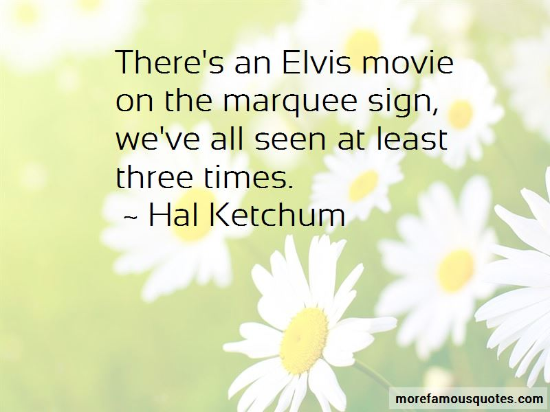 Hal Ketchum Quotes Pictures 3