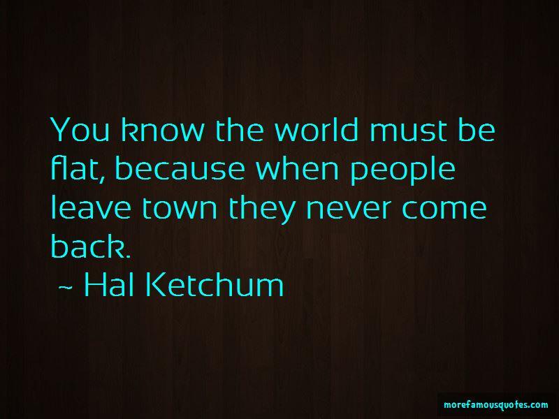 Hal Ketchum Quotes