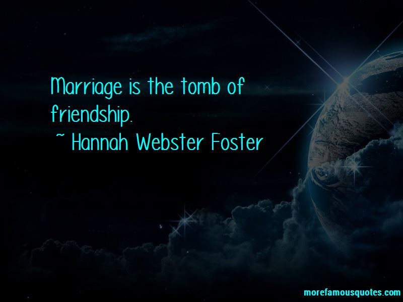 Hannah Webster Foster Quotes Pictures 3