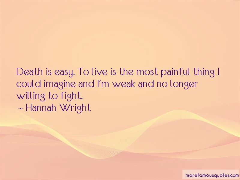 Hannah Wright Quotes