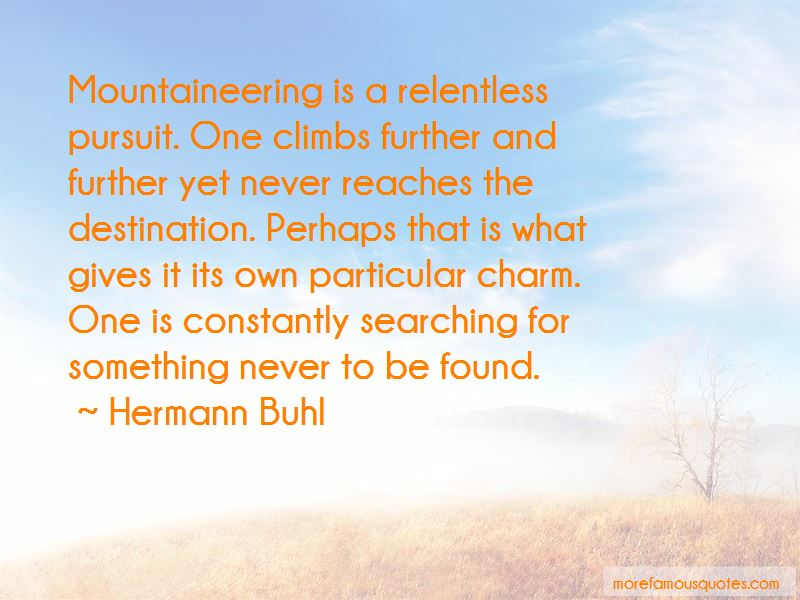 Hermann Buhl Quotes Pictures 3