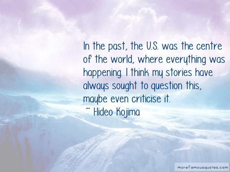 Hideo Kojima Quotes Pictures 2