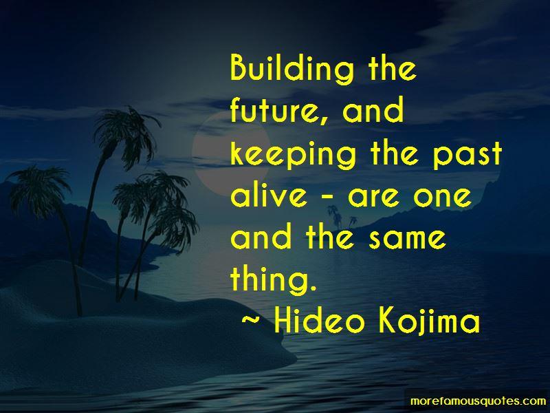 Hideo Kojima Quotes Pictures 4
