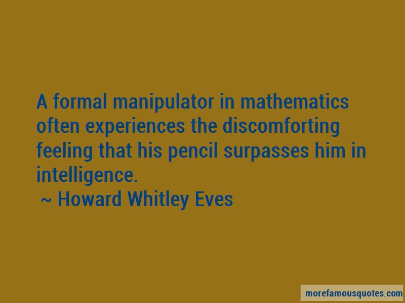 Howard Whitley Eves Quotes Pictures 3
