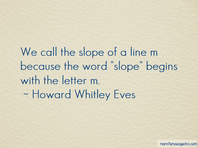 Howard Whitley Eves Quotes Pictures 4