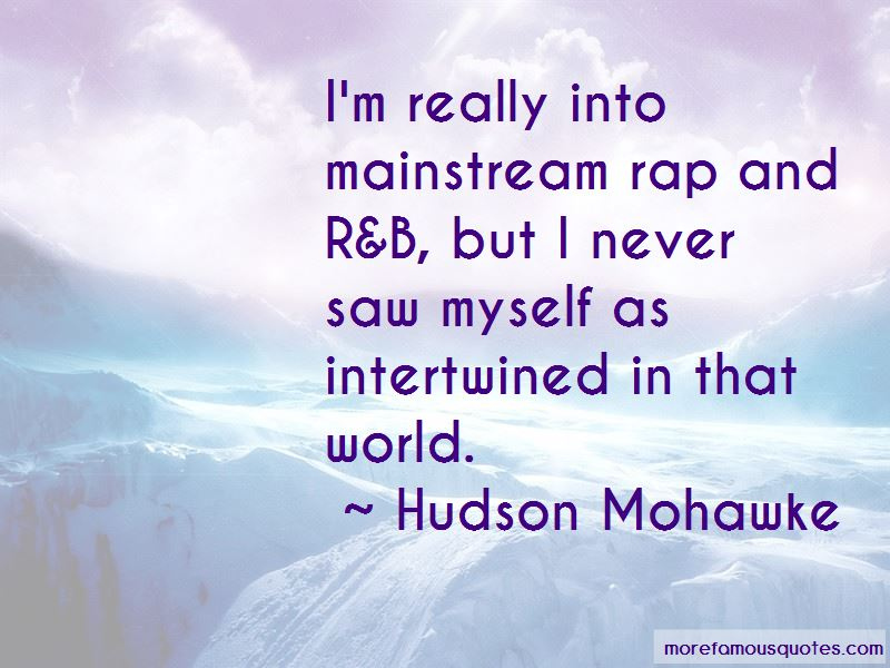 Hudson Mohawke Quotes Pictures 2