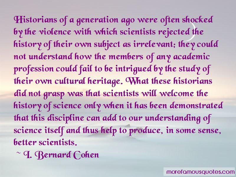I. Bernard Cohen Quotes Pictures 2