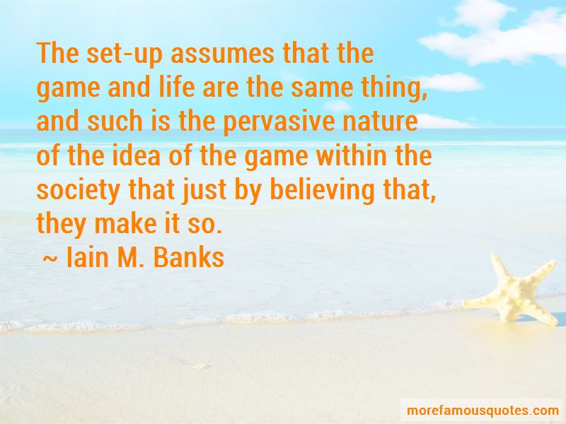 Iain M. Banks Quotes Pictures 2