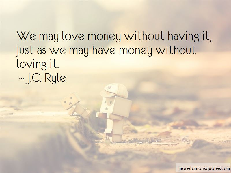 J.C. Ryle Quotes Pictures 3