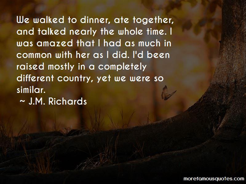 J.M. Richards Quotes Pictures 2