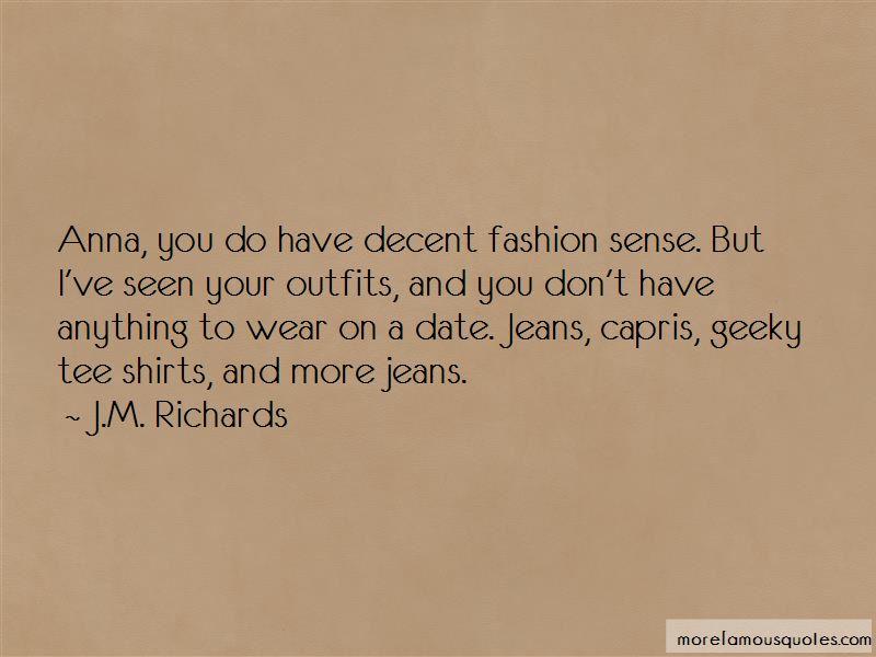 J.M. Richards Quotes Pictures 4