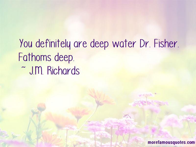 J.M. Richards Quotes