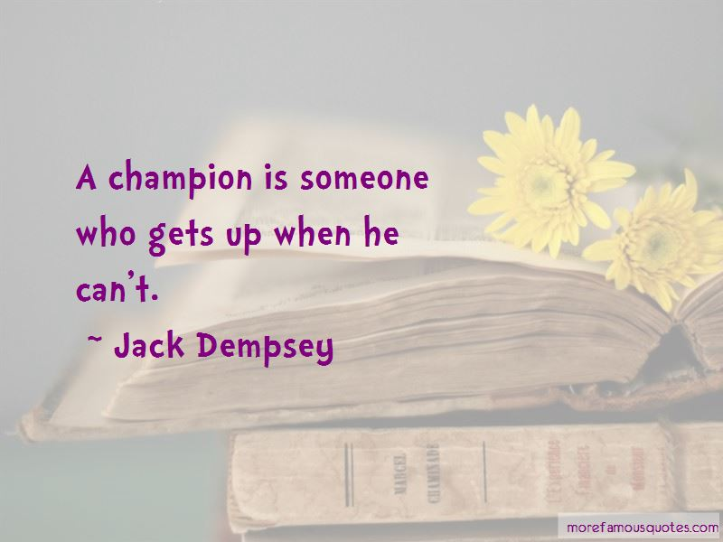 Jack Dempsey Quotes Pictures 4