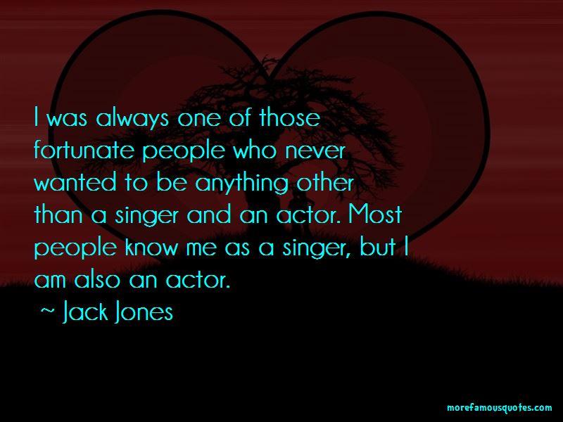 Jack Jones Quotes Pictures 3